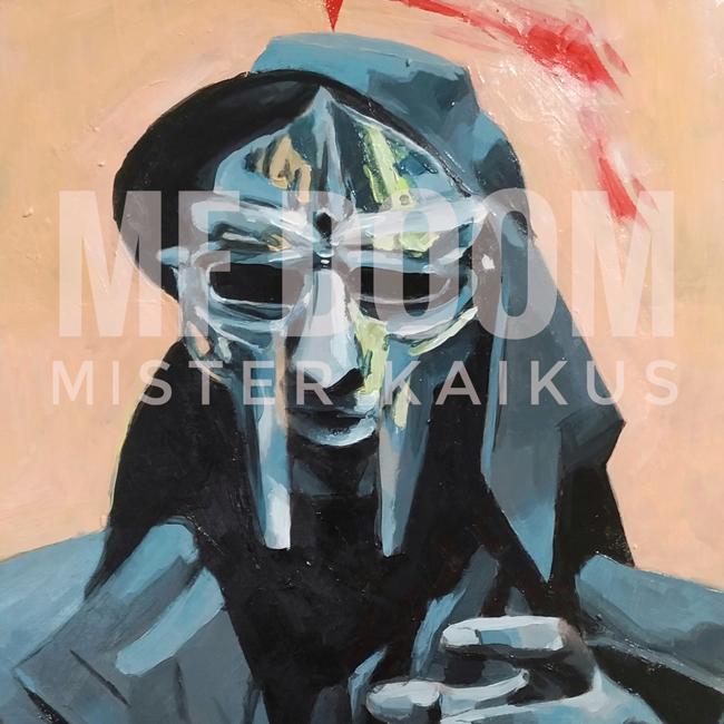 MF DOOM Forever 2021 - Mister Kaikus
